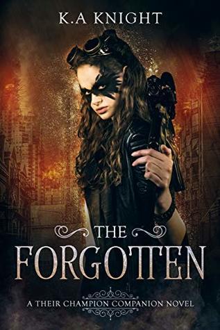 The Forgotten (Their Champion Companion Novel, #1)