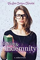 Illusion and Indemnity (Lexie Carrigan Chronicles)