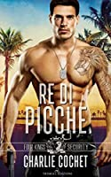 Re di picche (Four Kings Security, #1)