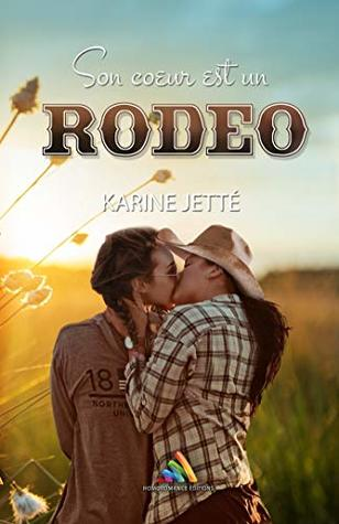 Son Coeur Est Un Rodeo Romance Lesbienne Livre Lesbien By