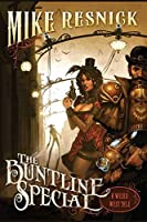 The Buntline Special (A Weird West Tale Book 1)