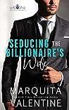 Seducing the Billionaire's Wife