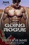 Going Rogue (SAS Rogue Unit #1)