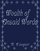 A Wealth of Unsaid Words