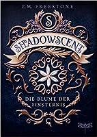 Shadowscent - Die Blume der Finsternis (Shadowscent, #1)