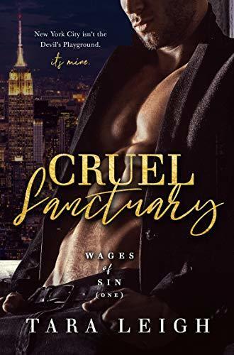 Tara Leigh - Wages of Sin 1 - Cruel Sanctuary