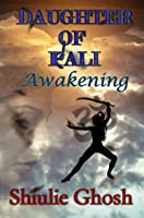 Daughter of Kali: Awakening
