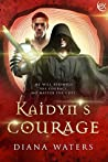 Kaidyn's Courage (Wild Magics Book 2)