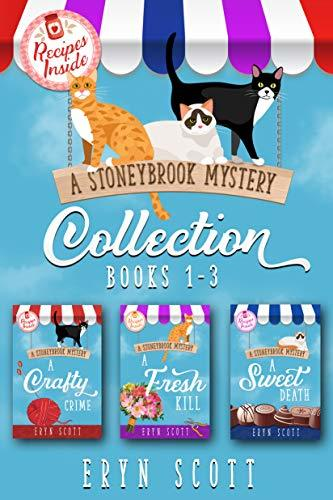 Eryn Scott - A Stoneybrook Mystery Collection A Cozy Mystery Box Set Books 1-3