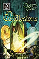 Candlestone (Dragons in Our Midst V2) (2nd Edition)