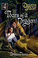 Tears of a Dragon (Dragons in Our Midst V4) (2nd Edition)