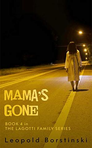Mama's Gone (The Lagotti Family Book 4)