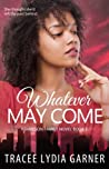 Whatever May Come (Jameson Family Book 1)