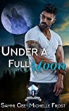 Under a Full Moon (Slate Mountain Wolf Pack #1)