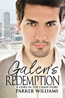 Galen's Redemption (Links in the Chain, #2)
