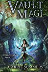 Vault of the Magi (Stonehaven League, #5)