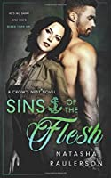 Sins of the Flesh: A Crow's Nest Novel