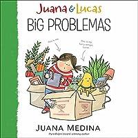 Juana and Lucas: Big Problemas (Juana & Lucas, #2)