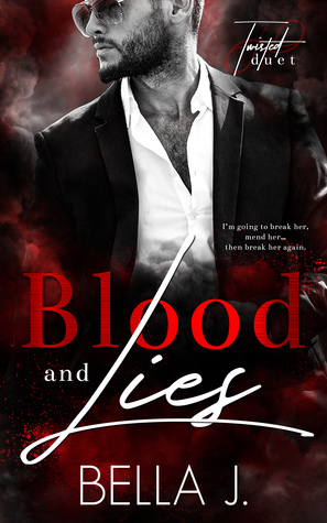Blood & Lies (A Twisted Duet, #1)