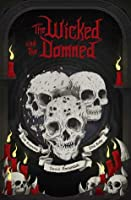 The Wicked and the Damned (Warhammer Horror)