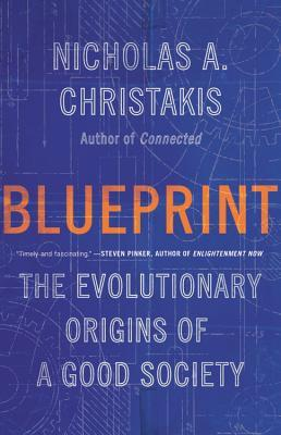 Blueprint by Nicholas A. Christakis