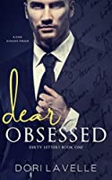 Dear Obsessed  (Dirty Letters, #1)
