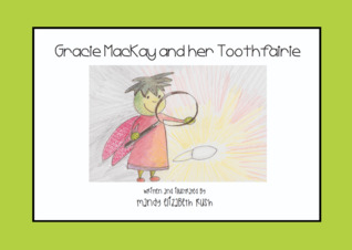 Gracie MacKay and her Toothfairie