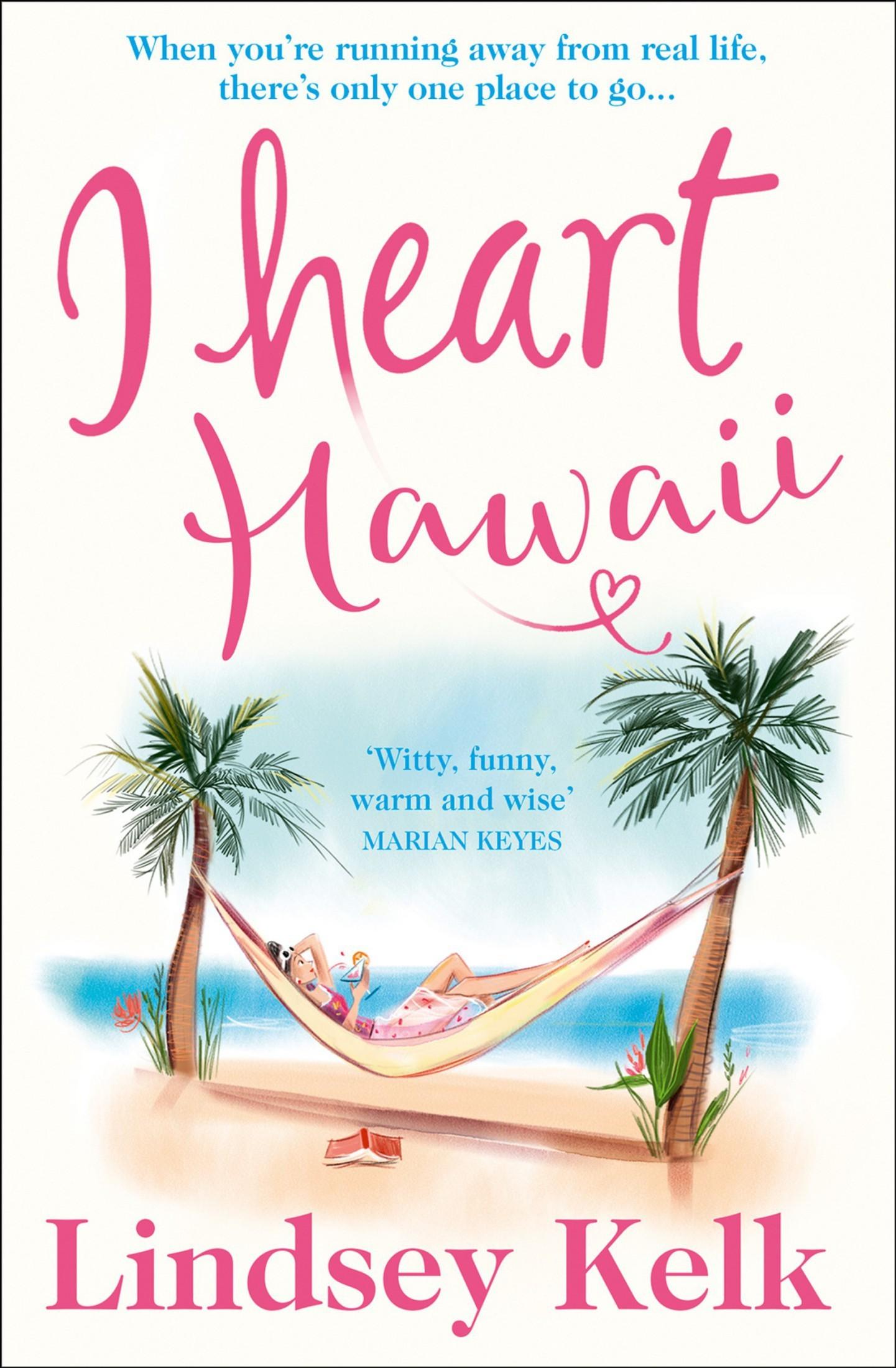Lindsey Kelk - (I Heart 8) I Heart Hawaii