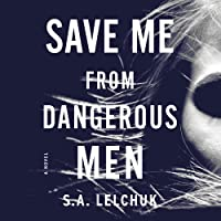 Save Me from Dangerous Men (Nikki Griffin, #1)