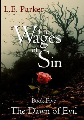 The Dawn of Evil (The Wages of Sin, #5)