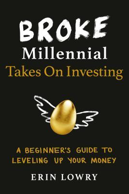 """""""Broke millennial takes on investing"""" book cover"""