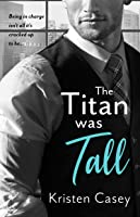 The Titan Was Tall (Triple Threat, #1)