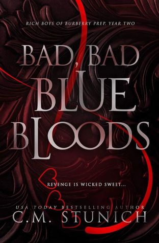 Bad, Bad Blue Bloods (Rich Boys of Burberry Prep, #2)