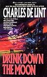 Drink Down the Moon (Jack of Kinrowan, #2)