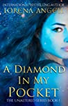 A Diamond In My Pocket (The Unaltered #1)