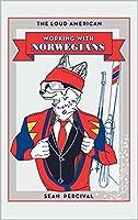 Working with Norwegians
