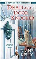 Dead as a Door Knocker (House-Flipper Mystery #1)