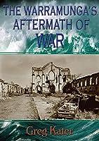 The Warramunga's Aftermath of War (Warramunga Trilogy Book 2)