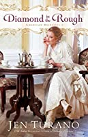 Diamond in the Rough (American Heiresses #2)