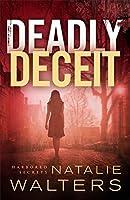 Deadly Deceit (Harbored Secrets #2)