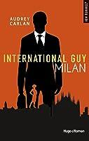 International Guy, tome 4 : Milan