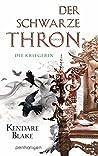 Der Schwarze Thron 3 - Die Kriegerin by Kendare Blake