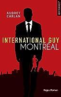 Montréal (International Guy, #6)
