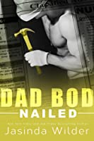 Nailed (Dad Bod Contracting, #3)