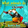What Animals Do in the Jungle