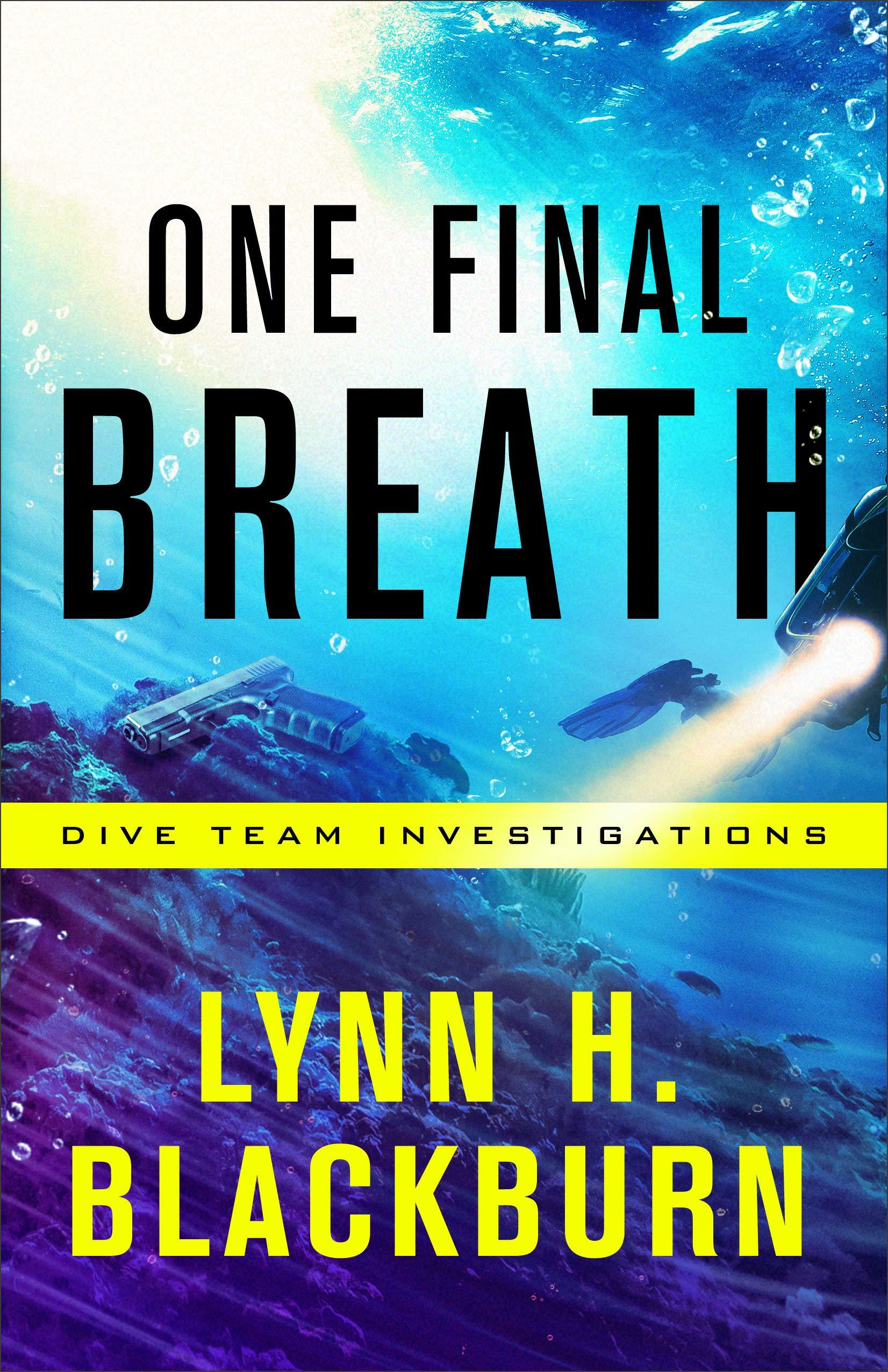 One Final Breath (Dive Team Investigations, #3)