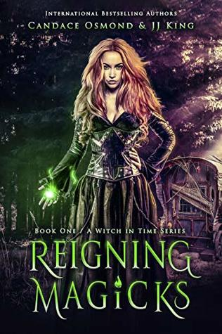 Reigning Magicks by Candace Osmond