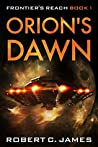 Orion's Dawn (Frontier's Reach #1)