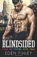 Blindsided (Fake Boyfriend #4)