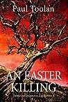An Easter Killing (Detective Inspector Zig Batten Book 3)